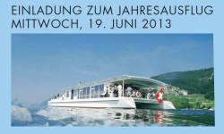 Einladung zum Jahresausflug - Mittwoch, 19. Juni 2013